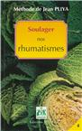 Soulager nos rhumatismes (nouvelle édition)