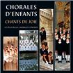 Chorales d´enfants, chants de joie - CD